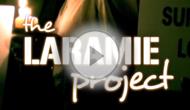 Laramie Project Videos